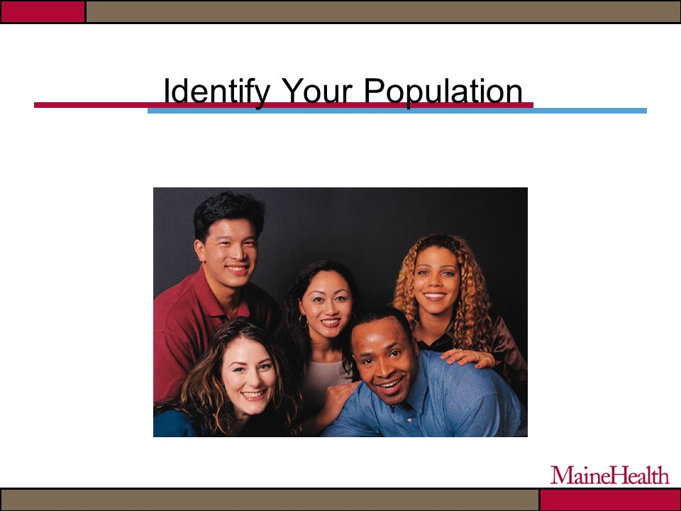 Identify Your Population