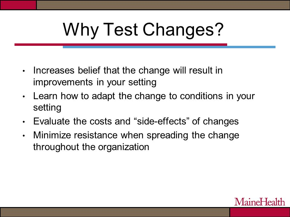 Why Test Changes.