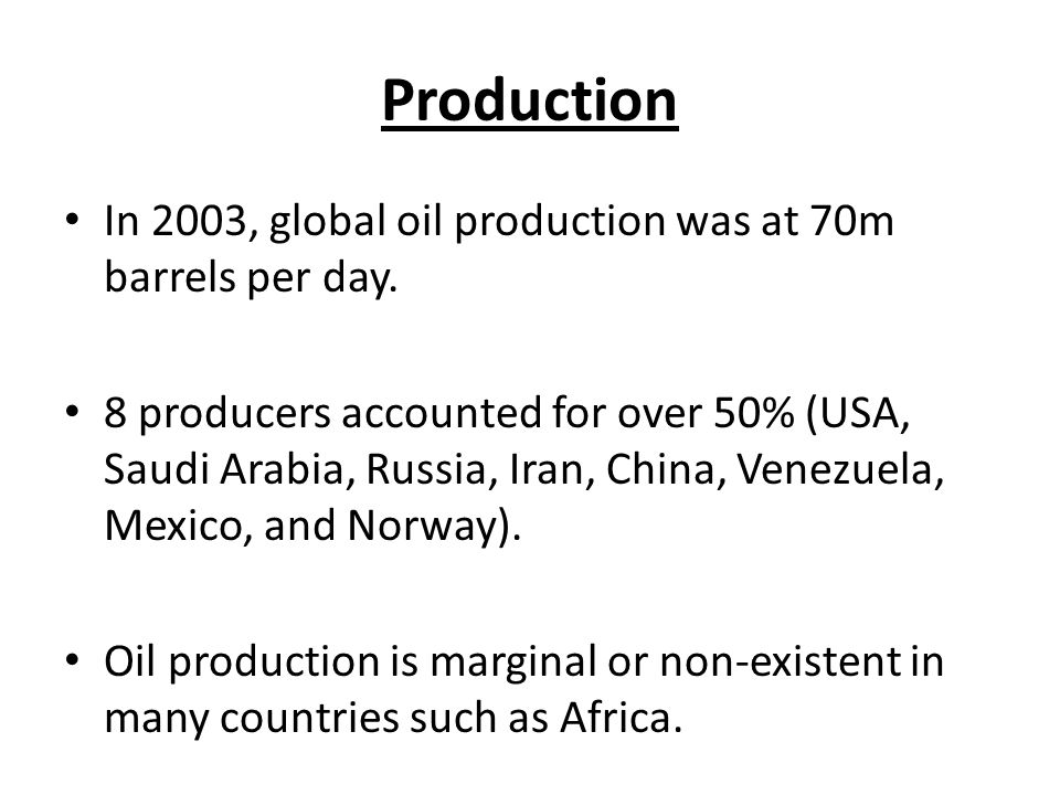 Consumption 7 countries accounted for over 50% of global demand (USA, Japan, China, Germany, Russia, Italy, and France).