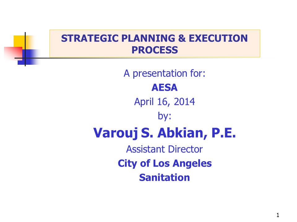 1 A presentation for: AESA April 16, 2014 by: Varouj S.