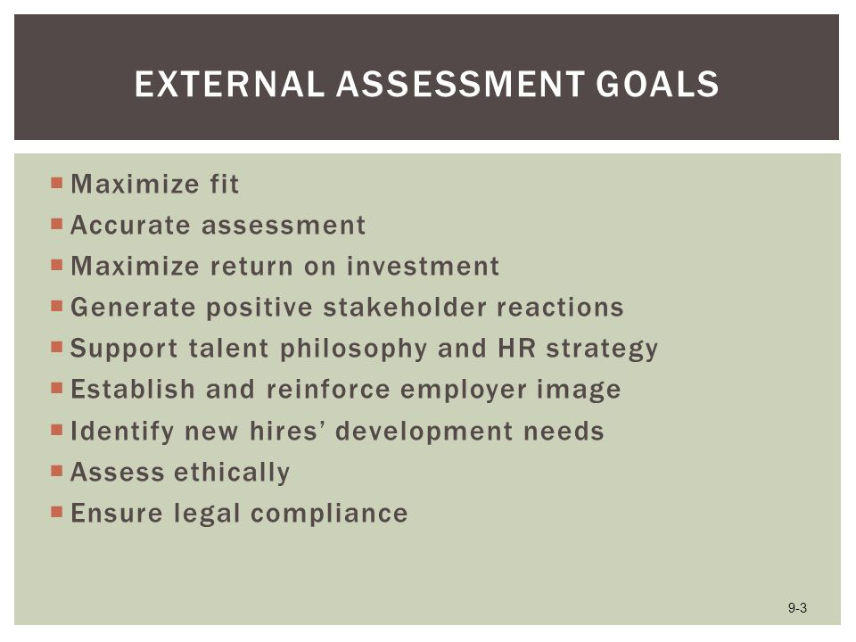  What do you feel are the least effective external assessment methods.