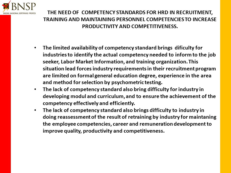 THE REQUIREMENT OF INDUSTRY SYSTEM ON COMPETENCY PERSONNEL.
