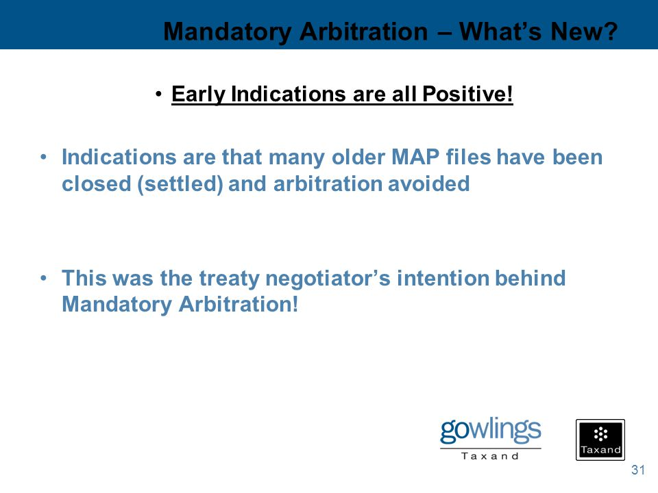 31 Mandatory Arbitration – What's New. Early Indications are all Positive.