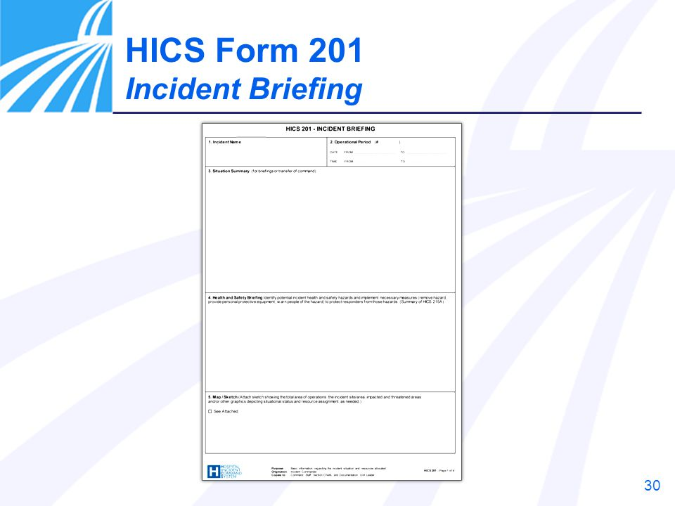 30 HICS Form 201 Incident Briefing