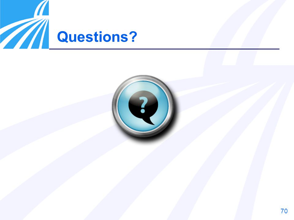 70 Questions?
