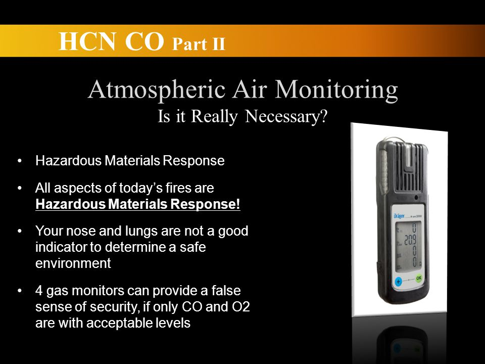 HCN CO Part II Atmospheric Air Monitoring Is it Really Necessary.
