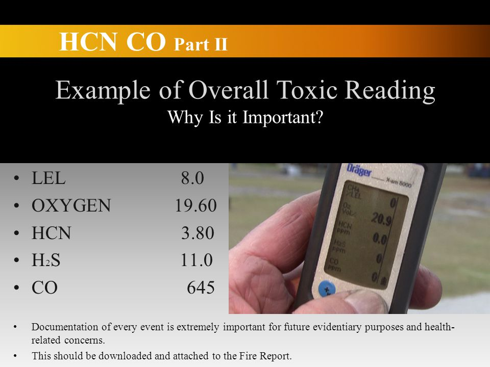 HCN CO Part II Example of Overall Toxic Reading Why Is it Important.