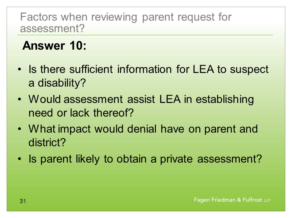 31 Factors when reviewing parent request for assessment.