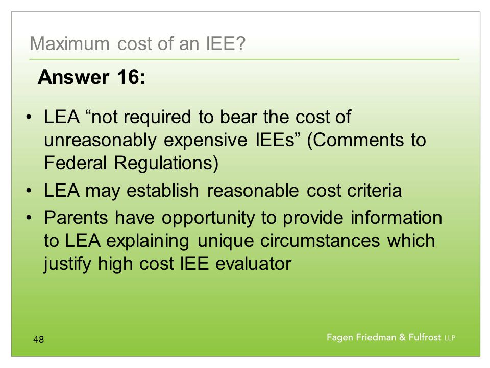 48 Maximum cost of an IEE.