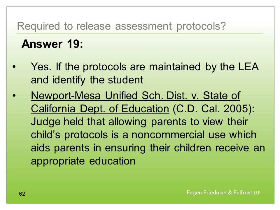 62 Required to release assessment protocols.Yes.