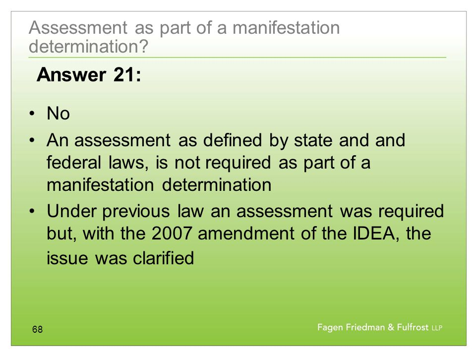 68 Assessment as part of a manifestation determination.