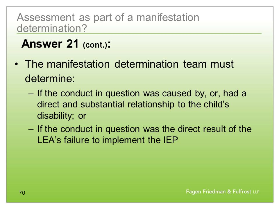 70 Assessment as part of a manifestation determination.