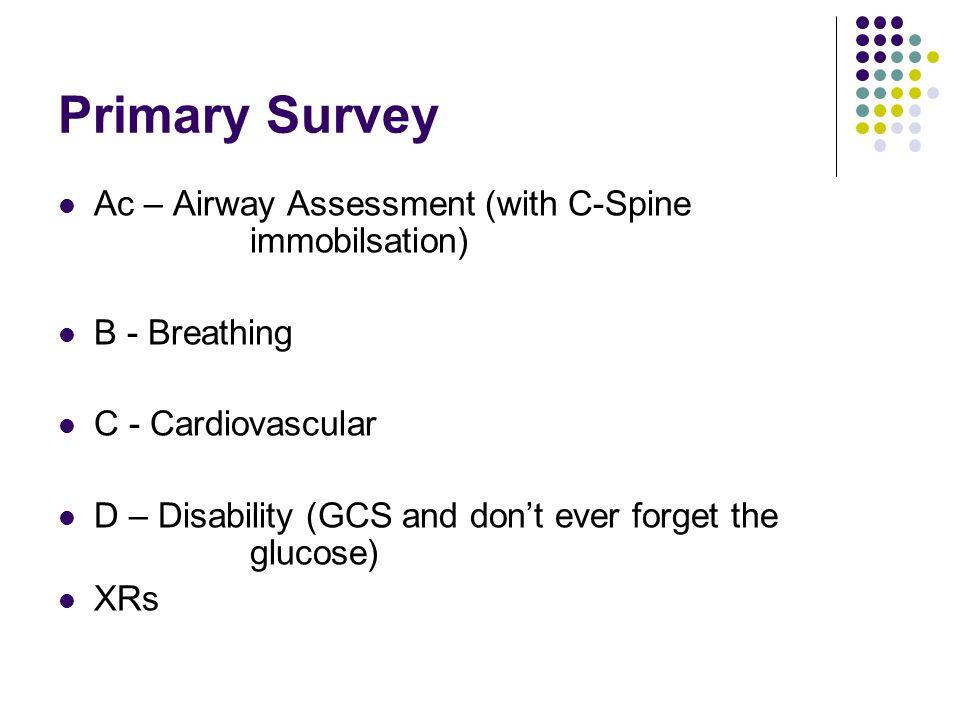 Primary Survey Ac B C D