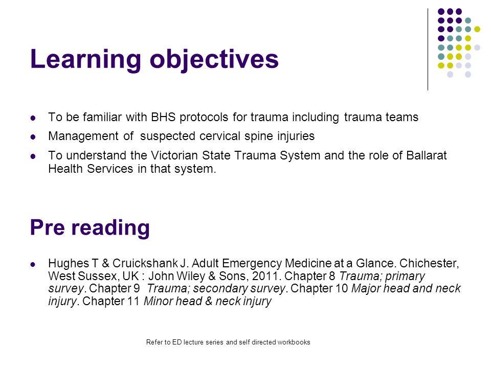 Major Trauma A standard approach Ballarat Health Services Emergency Medicine Training Hub