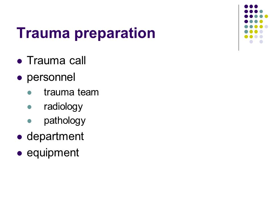 Trauma Scenario 1 You receive a phone call from the ambulance service.