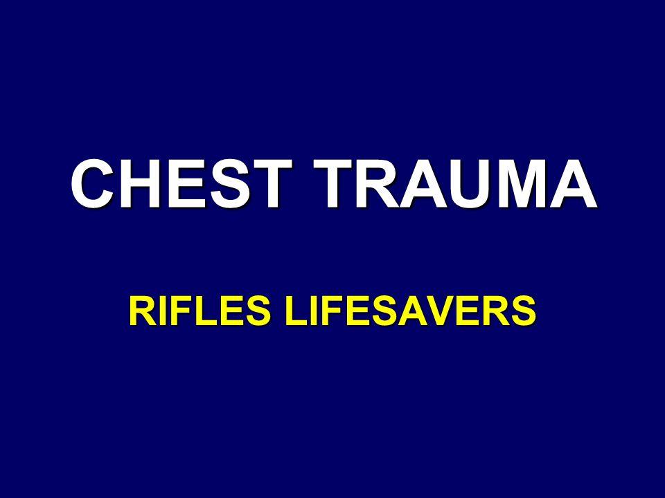 CHEST TRAUMA RIFLES LIFESAVERS