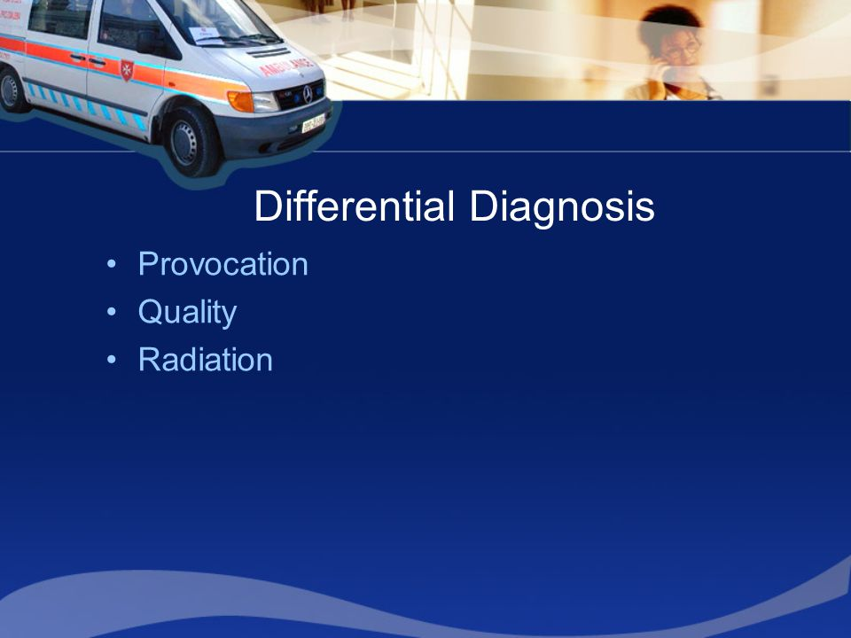 Differential Diagnosis Provocation Quality Radiation