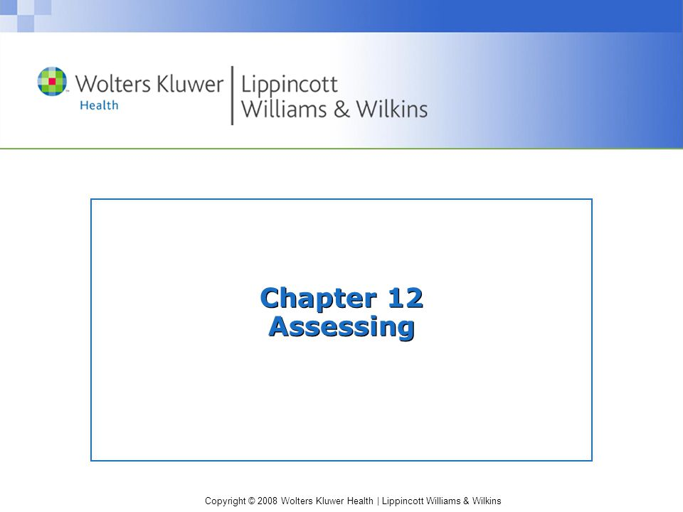Copyright © 2008 Wolters Kluwer Health | Lippincott Williams & Wilkins Answer Answer: C.