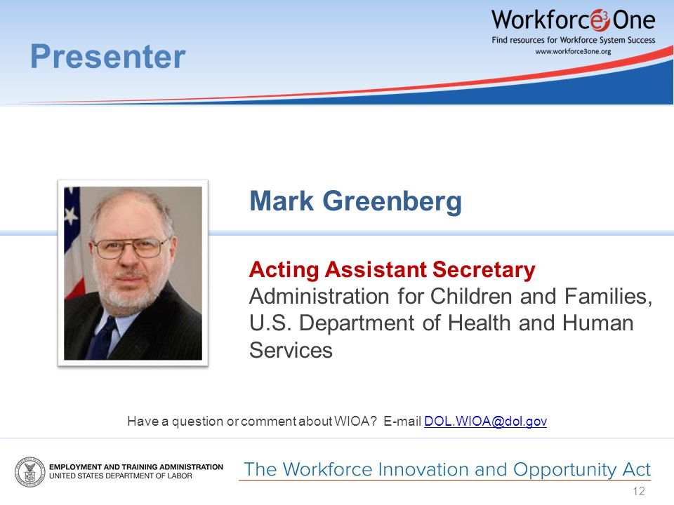 Presenter Mark Greenberg Acting Assistant Secretary Administration for Children and Families, U.S.