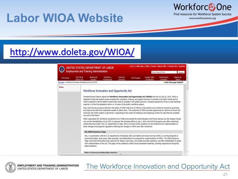 Labor WIOA Website 21 http://www.doleta.gov/WIOA/