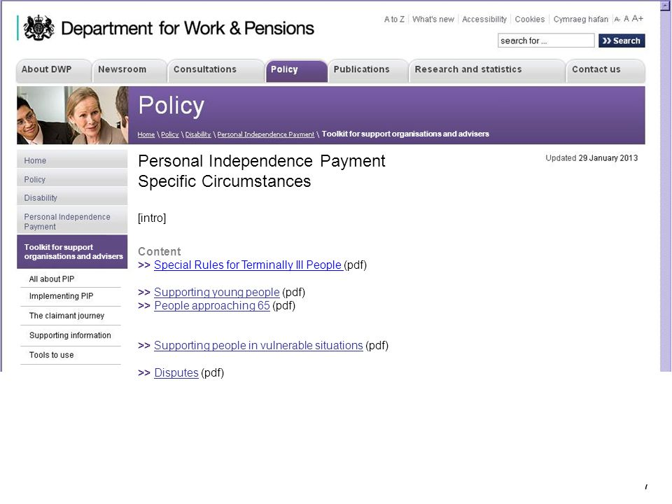 17 Department for Work & Pensions Toolkit for support organisations and advisers Personal Independence Payment Specific Circumstances [intro] Content