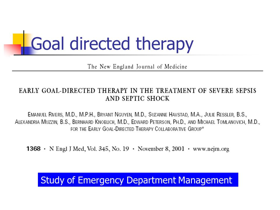 Goal directed therapy Study of Emergency Department Management