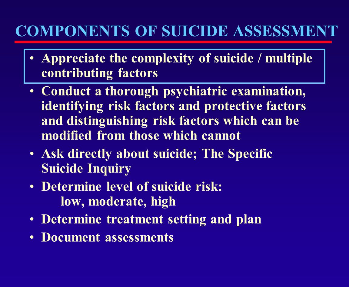  At first psychiatric assessment or admission.