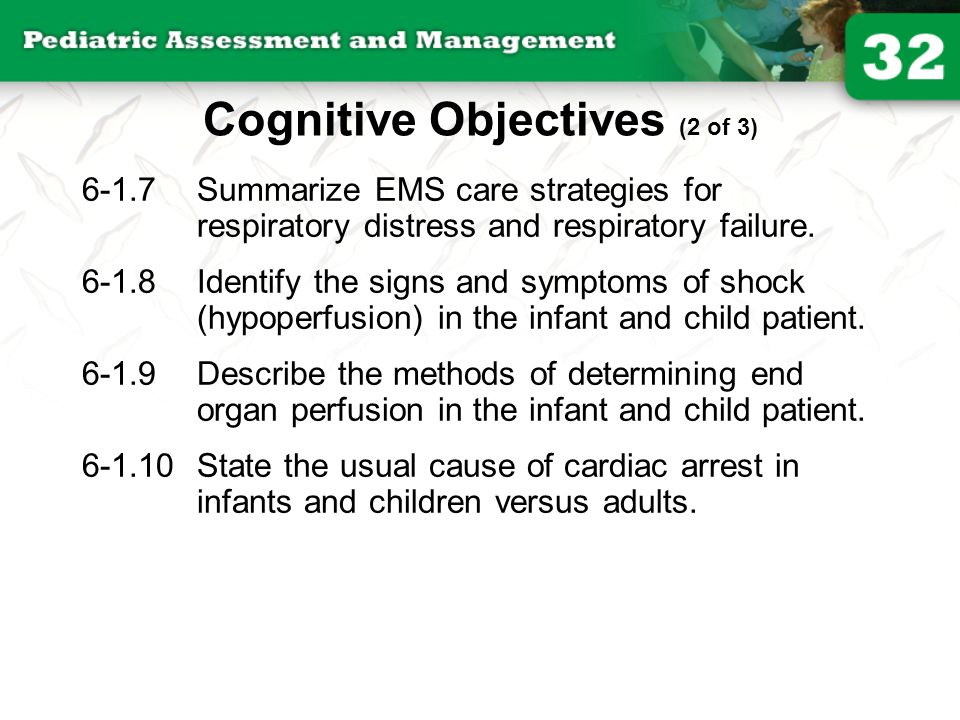 6-1.7Summarize EMS care strategies for respiratory distress and respiratory failure. 6-1.8Identify the signs and symptoms of shock (hypoperfusion) in