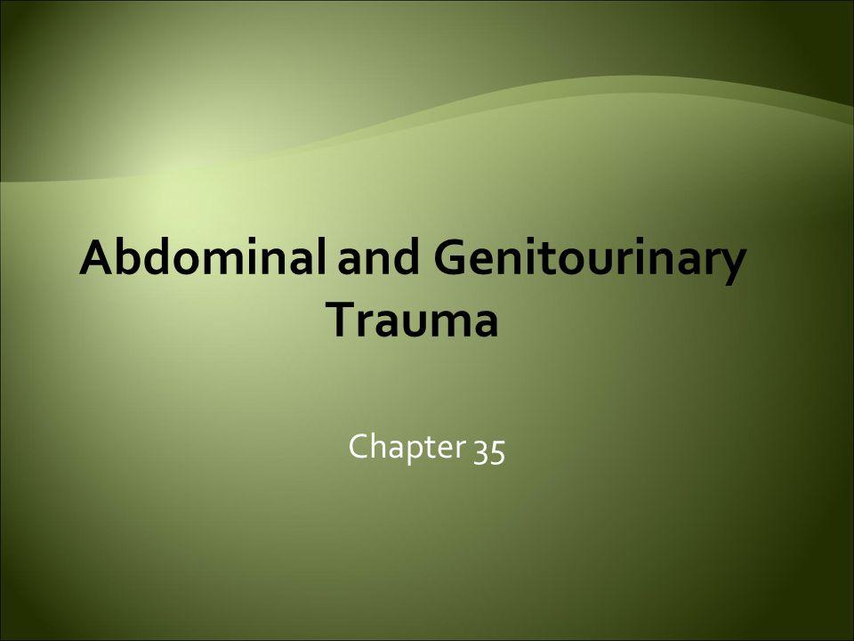 Abdominal and Genitourinary Trauma Chapter 35