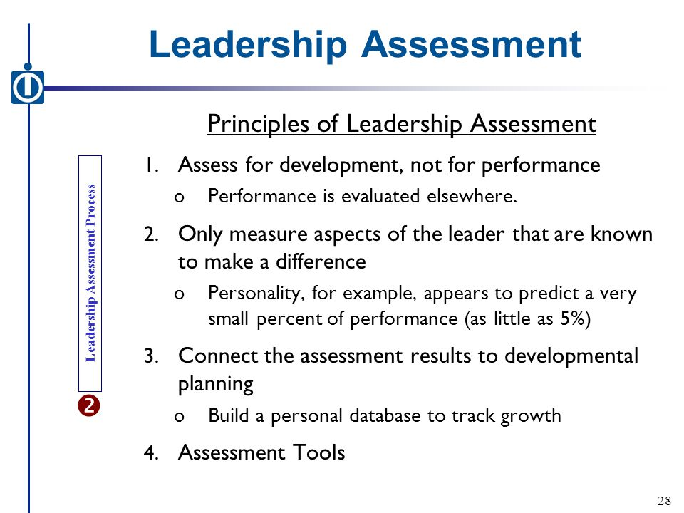 Leadership Assessment Principles of Leadership Assessment 1.