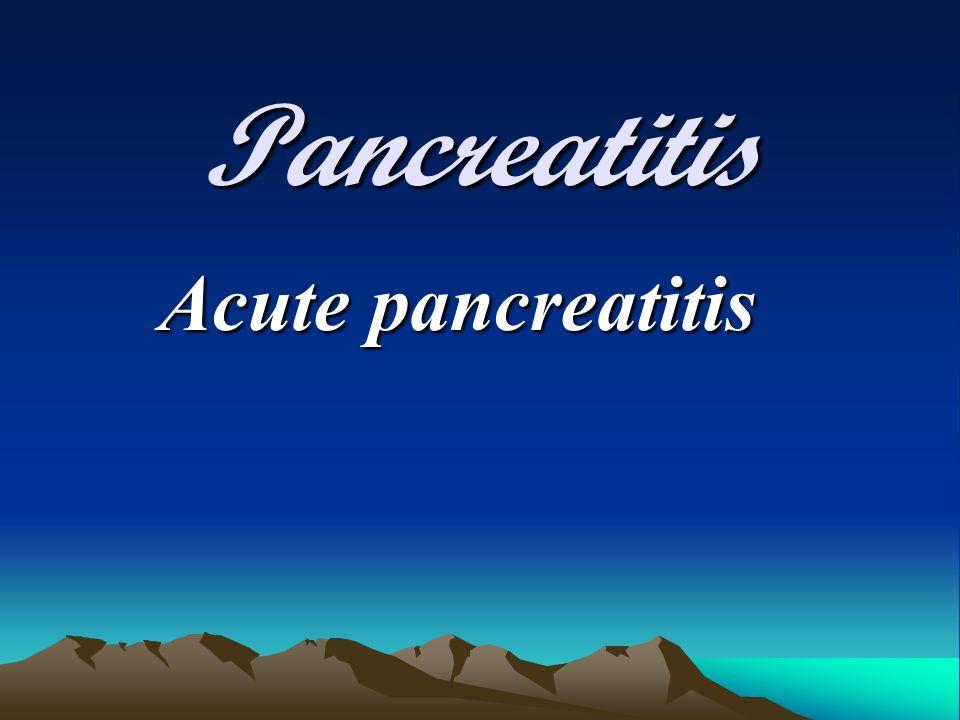 Pancreatitis Acute pancreatitis