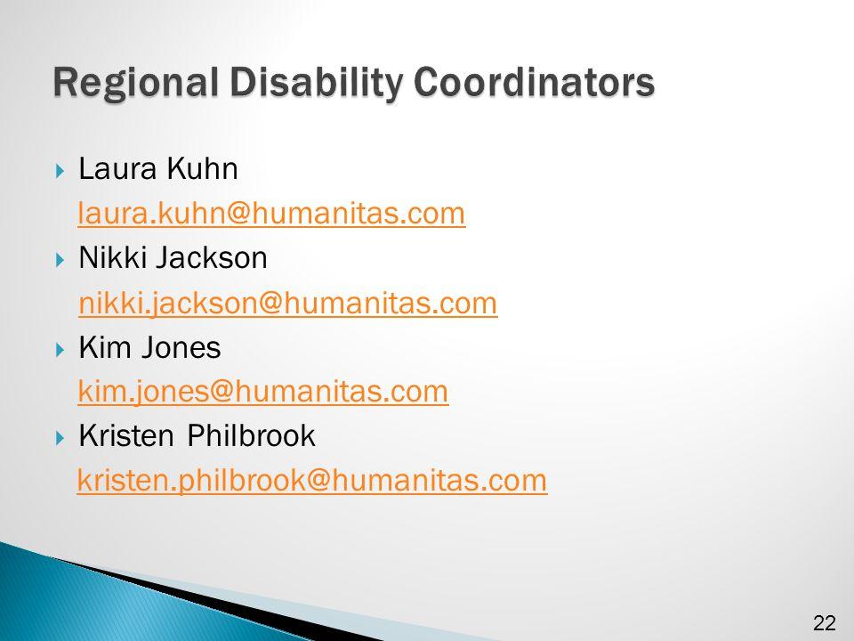  Laura Kuhn laura.kuhn@humanitas.com  Nikki Jackson nikki.jackson@humanitas.com  Kim Jones kim.jones@humanitas.com  Kristen Philbrook kristen.philbrook@humanitas.com 22