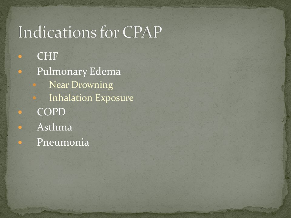 CHF Pulmonary Edema Near Drowning Inhalation Exposure COPD Asthma Pneumonia