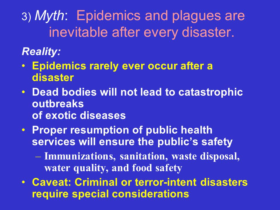 3) Myth: Epidemics and plagues are inevitable after every disaster.