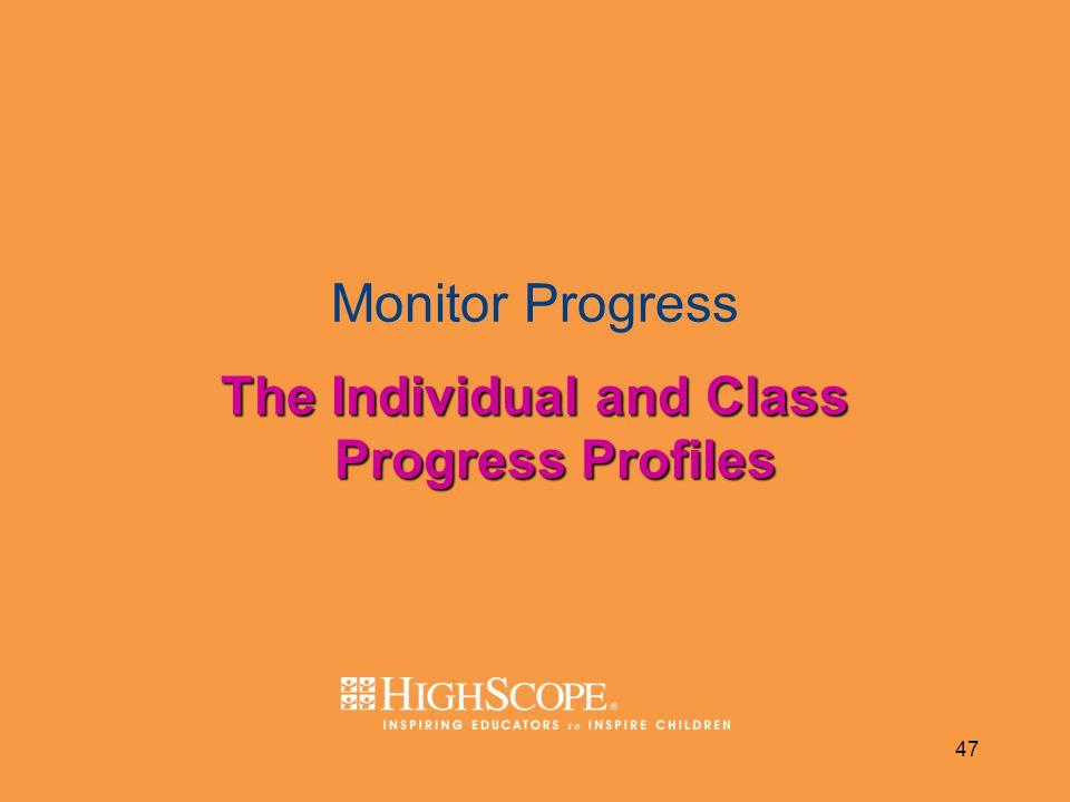 47 Monitor Progress The Individual and Class Progress Profiles