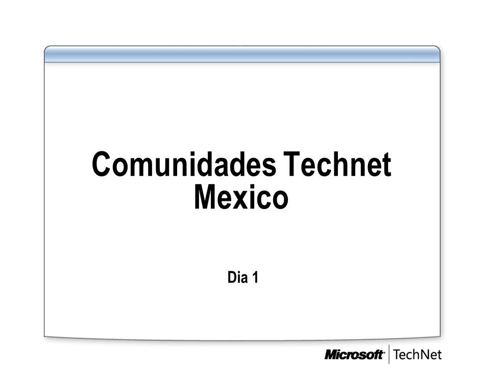 Comunidades Technet Mexico Dia 1