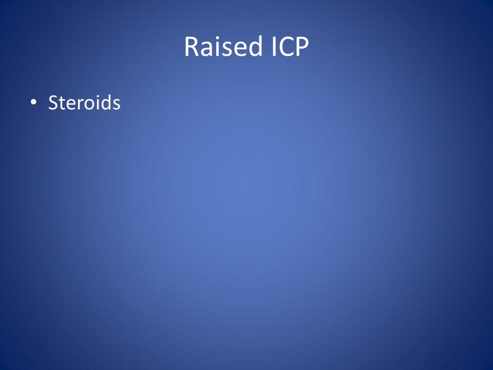 Raised ICP Steroids