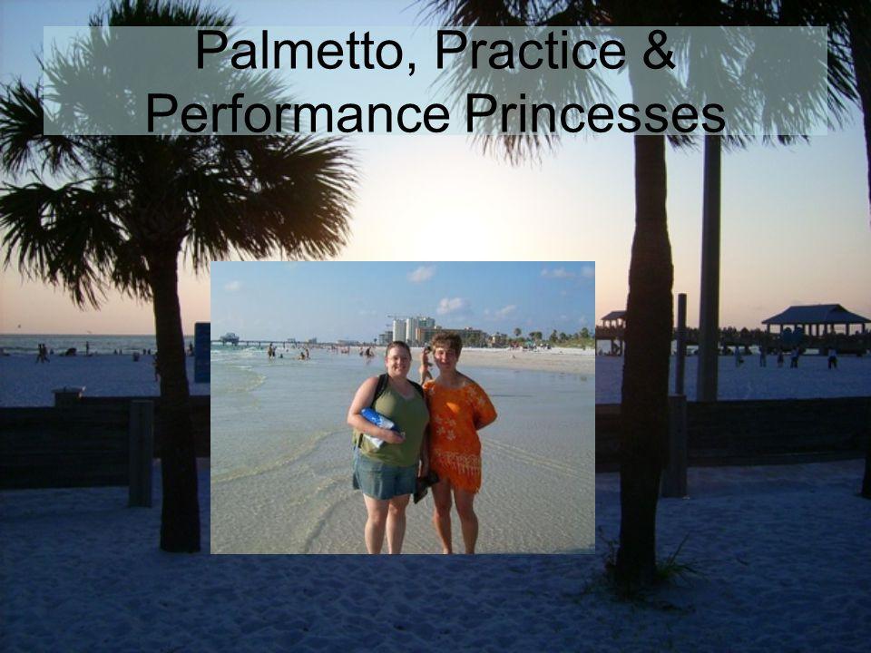 Palmetto, Practice & Performance Princesses