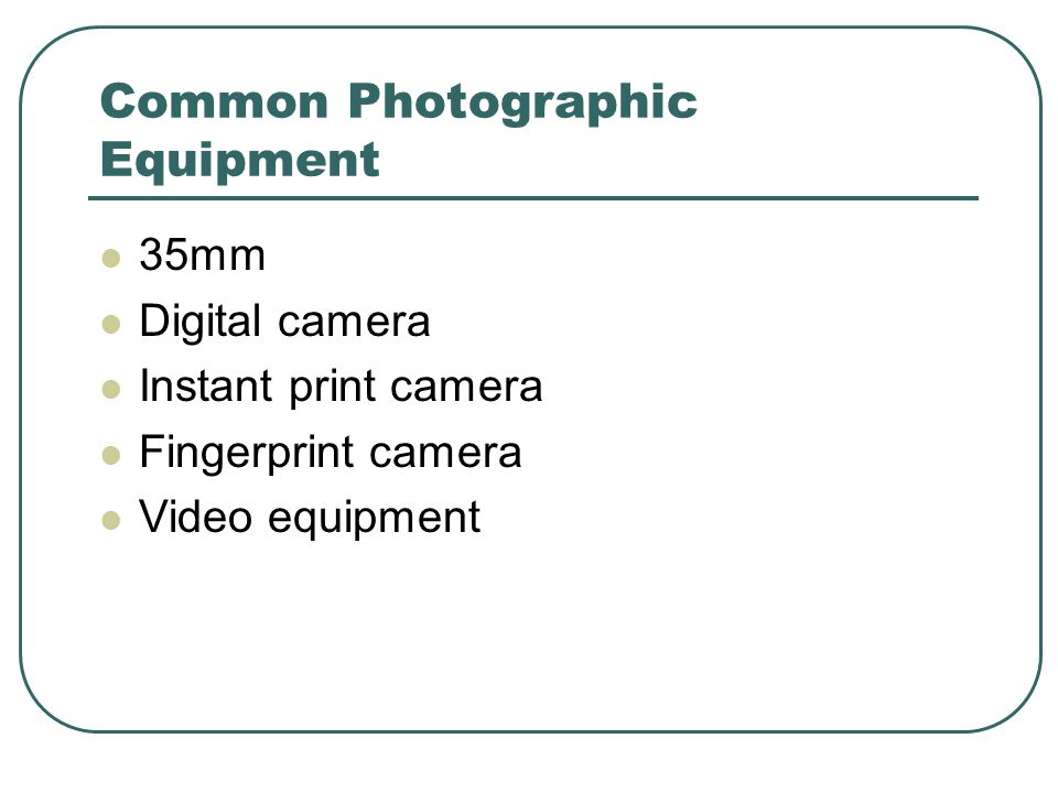Common Photographic Equipment 35mm Digital camera Instant print camera Fingerprint camera Video equipment