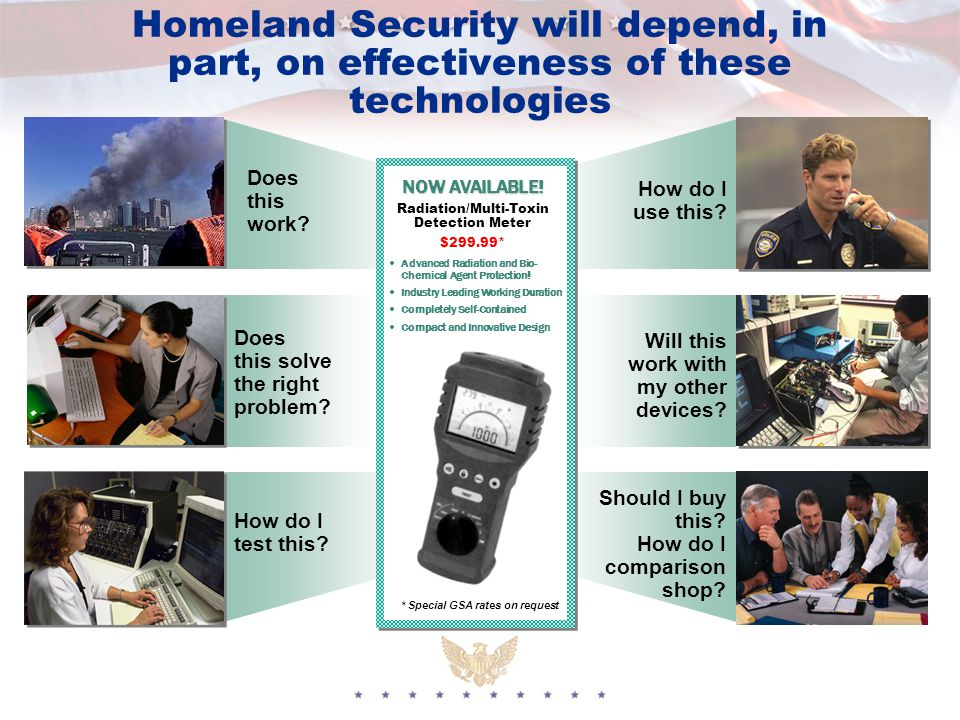Homeland Security will depend, in part, on effectiveness of these technologies How do I use this.