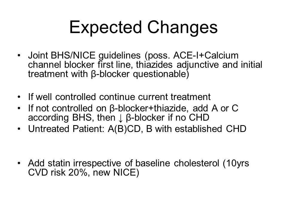 Expected Changes Joint BHS/NICE guidelines (poss.