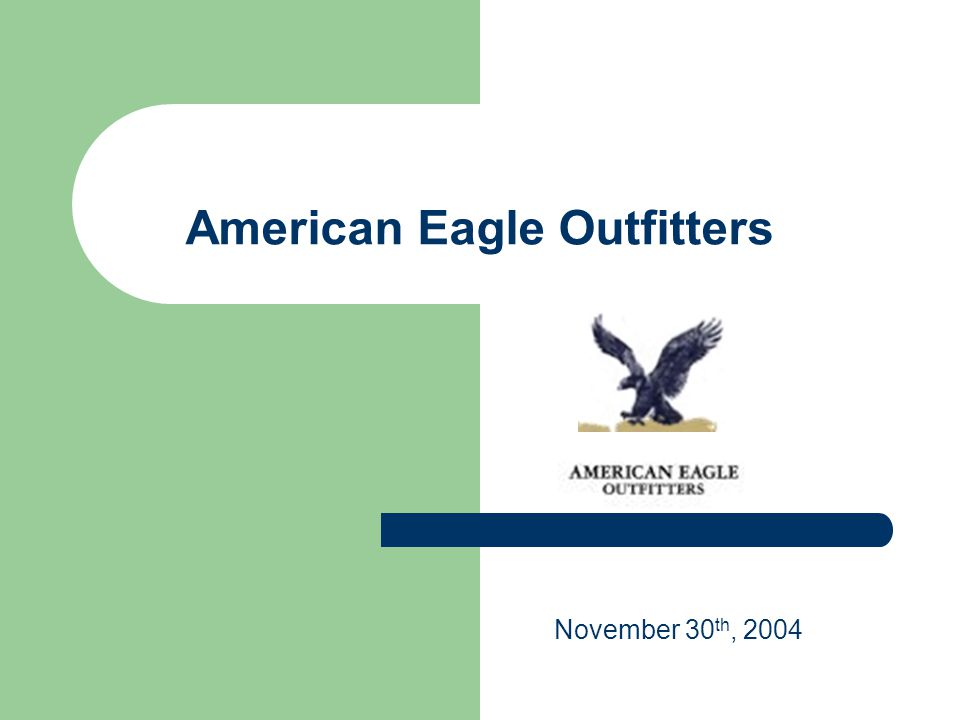 American Eagle Outfitters November 30 th, 2004