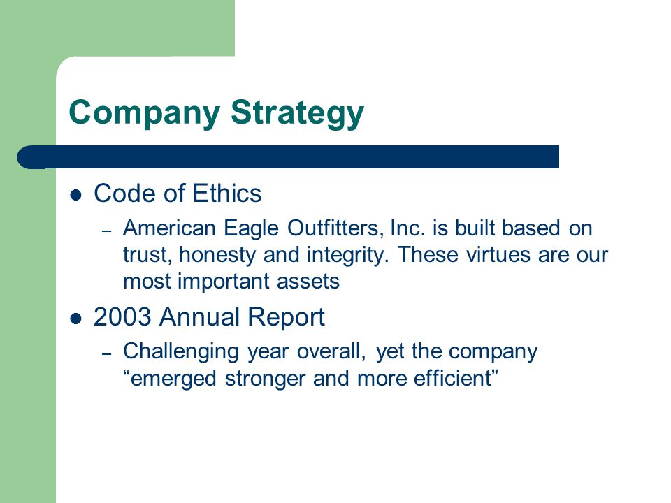 Company Strategy Code of Ethics – American Eagle Outfitters, Inc.