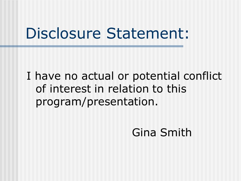 Disclosure Statement: I have no actual or potential conflict of interest in relation to this program/presentation.