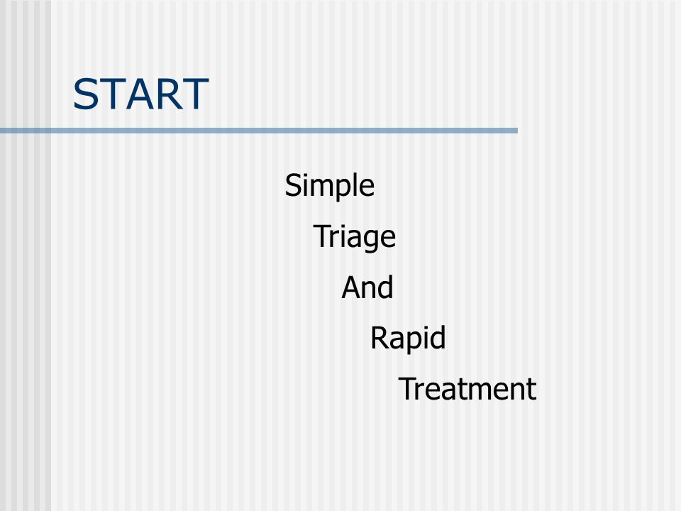 START Simple Triage And Rapid Treatment