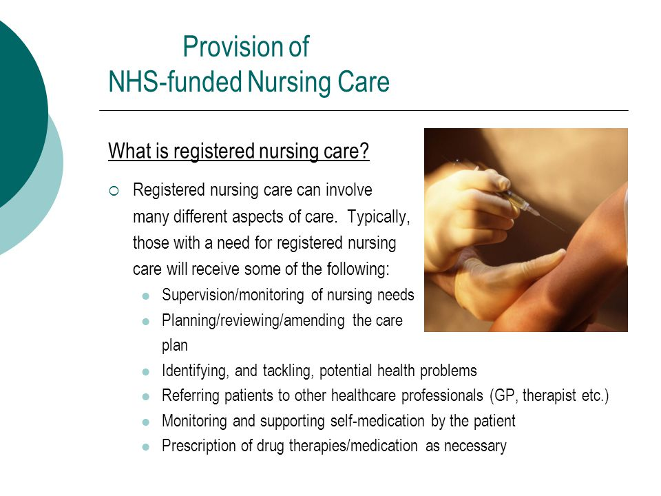 What is registered nursing care.
