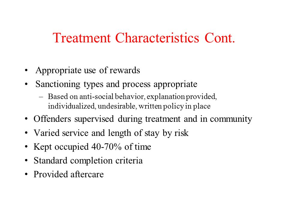 Treatment Characteristics Cont.