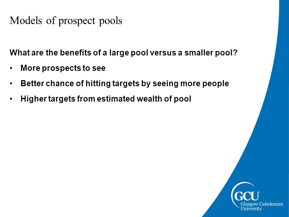 Models of prospect pools What are the negatives of having a large pool versus a smaller pool.