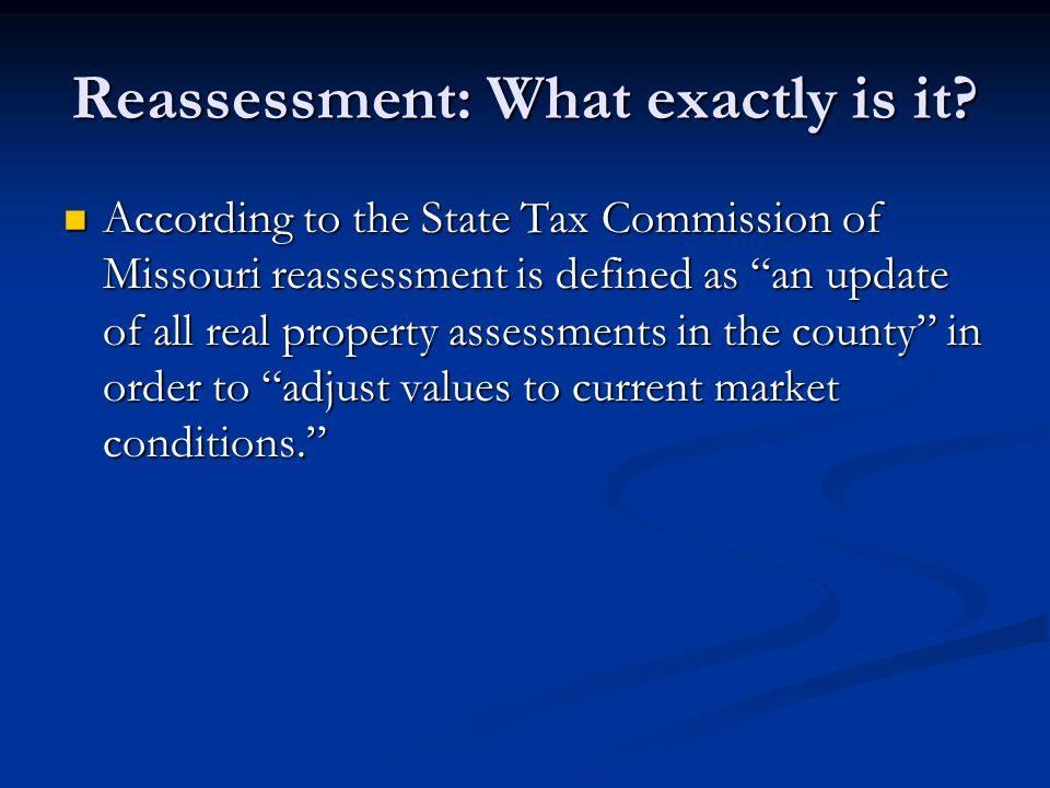 Reassessment: What exactly is it.