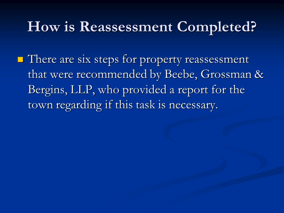 How is Reassessment Completed.